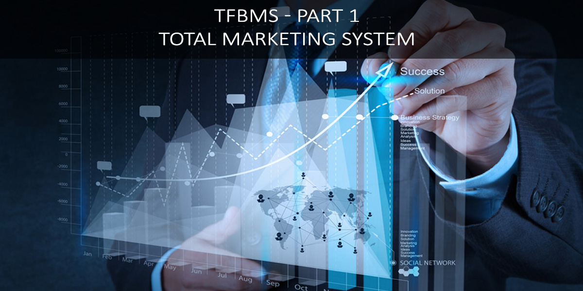 TFBMS-Part1---Total-Marketing-System