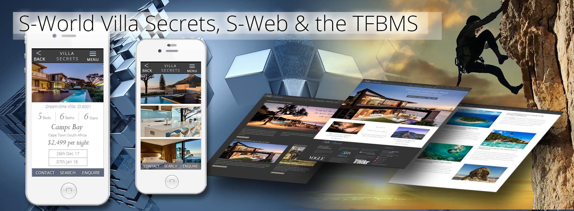 S-World - Villa Secrets  S-Web Framework & The TFBMS