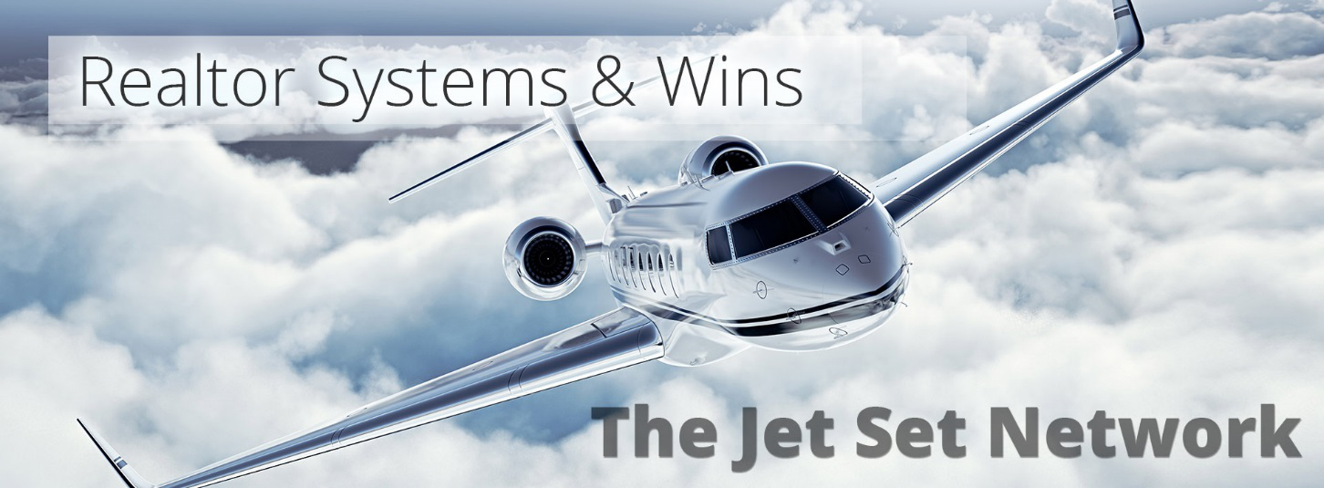 Realtor Systems and Wins-The Jet Set Network