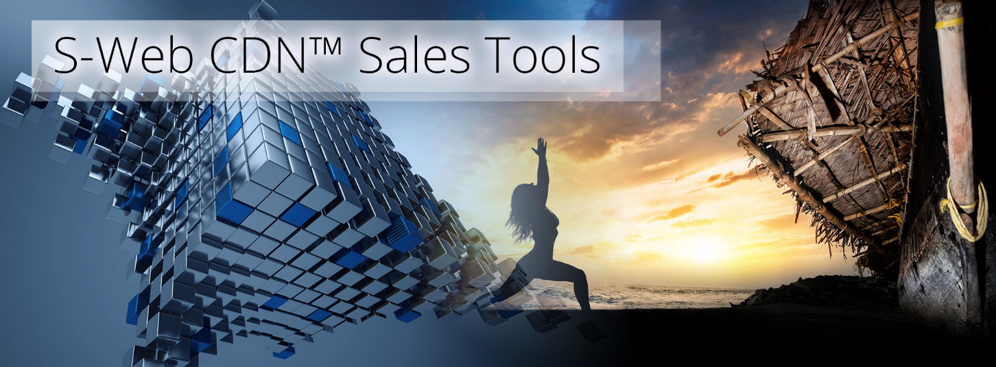 S-Web CDN - Sales Tools