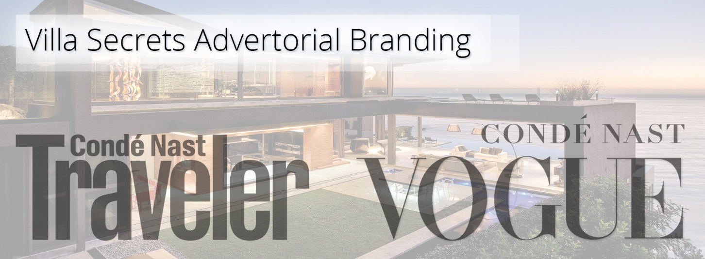 Villa Secrets Advertorial Branding