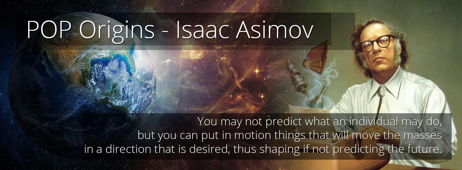 POP Origins - Isaac Asimov