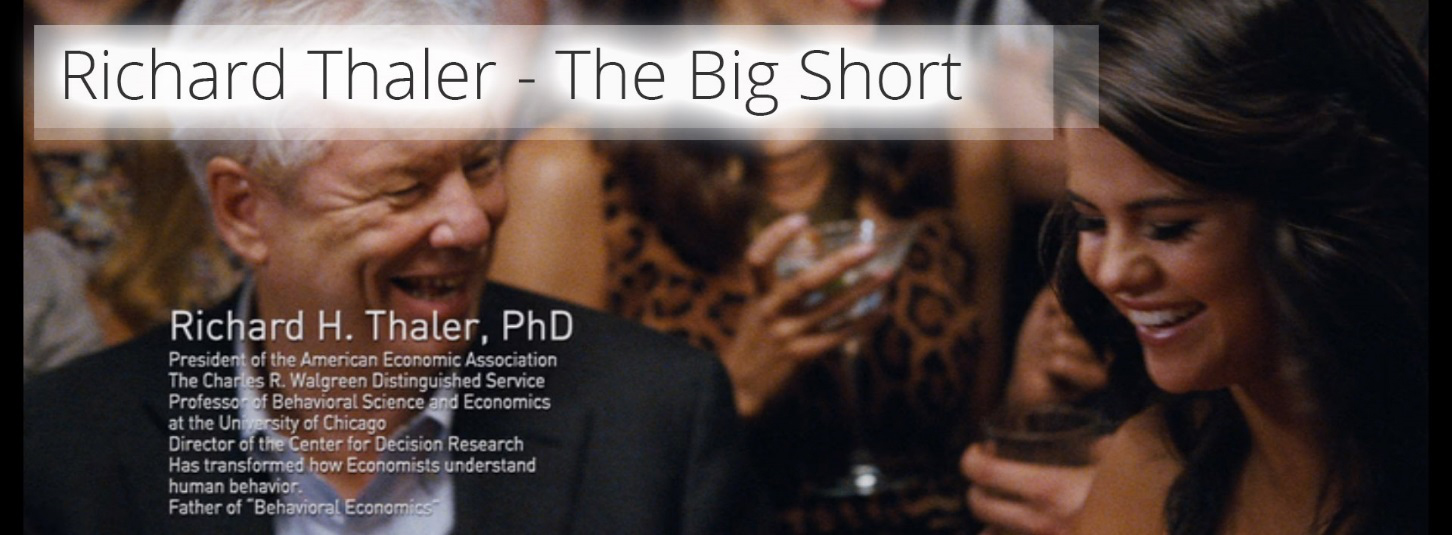 Richard Thaler - The Big Short